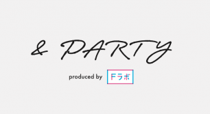FASHION WEEK FUKUOKA OPENING PARTY「& PARTY」