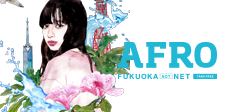 AFRO FUKUOKA [NOT] NET vol48