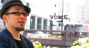 vol.27 小野亮 = FROGMAN