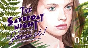 土曜の夜は浄水通りで逢いましょう!TSNS vol.1 黒木仁史 / The Saturday Night Showtime at Josui st.!