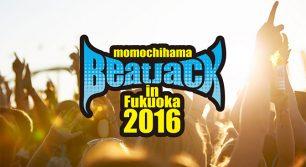 """Momochihama """"BEAT JACK"""" in Fukuoka"""
