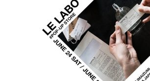 LE LABO POP-UP STORE at Dice&Dice