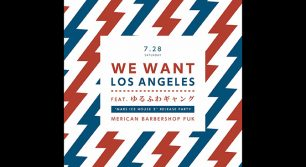 WE WANT LOS ANGELES