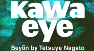 """"""" Kawaeye : Beyôn by Tetsuya Nagato """""""