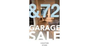 HIGHTIDE STORE GARAGE SALE at &72